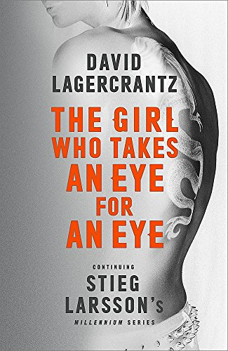 The Girl Who Takes an Eye for an Eye (Millennium Series)