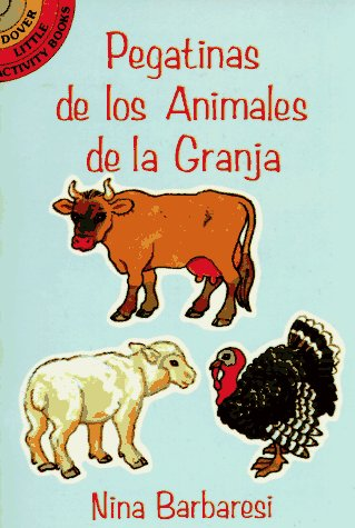 Pegatinas De Los Animals De La Granja (Farm Animals Stickers in Spanish) por Nina Barbaresi