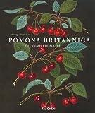 Pomona Britannica: The Complete Plates (Jumbo) by Uta Pellgru-Gagel (27-Sep-2002) Hardcover