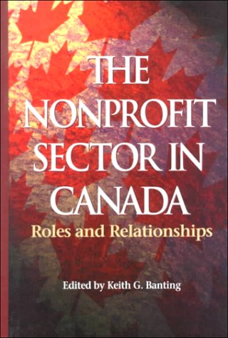 The Nonprofit Sector in Canada: Roles and Relationships (Queen's Policy Studies Series)