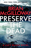 Preserve The Dead (DS Lucy Black Book 2)