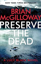 Preserve The Dead (DS Lucy Black Book 3)