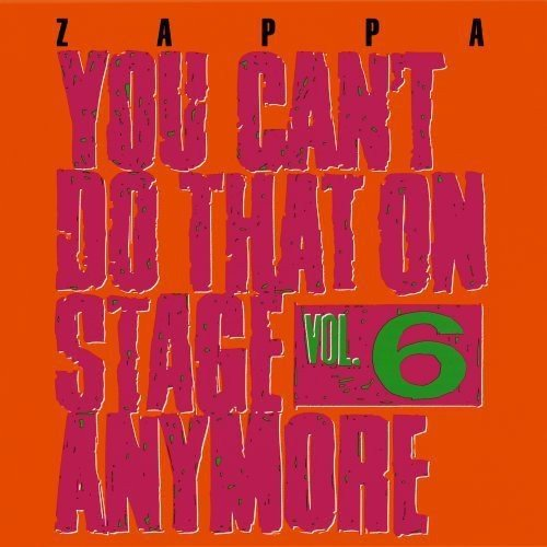 You Can't Do That On Stage Anymore,Vol.6