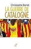 La guerre de Catalogne