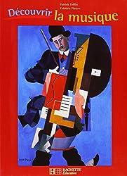 Découvrir la musique (1 livre + 1 CD audio)