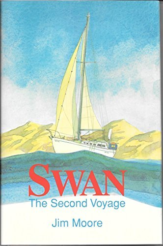 Swan: The Second Voyage by Jim Moore (1994-01-01)