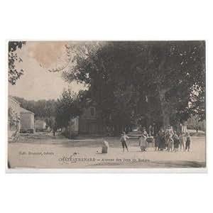 CPA (13) CHATEAURENARD - Avenue des Jeux de Boules