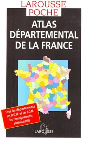 Atlas départemental de la France par Collectif
