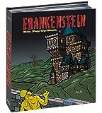 Frankenstein: Ein Pop-up-Buch