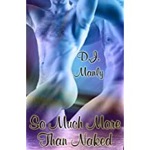 So Much More Than Naked (English Edition)