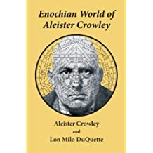 Enochian World of Aleister Crowley by Aleister Crowley (2011-09-01)