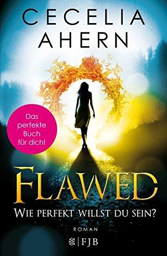 Flawed - Wie perfekt willst du sein?  Bd. 1