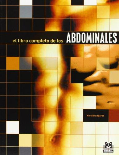 Libro Completo de los Abdominales (Deportes) por Kurt Brungardt