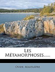 Les Metamorphoses......