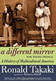 A Different Mirror for Young People: A History of Multicultural America (For Young People Series) by Takaki, Ronald (2012) Paperback