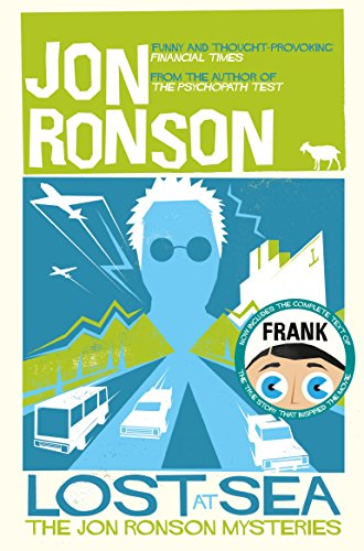 Lost at Sea: The Jon Ronson Mysteries (English Edition)