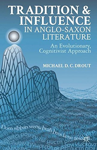 Tradition and Influence in Anglo-Saxon Literature: An Evolutionary, Cognitivist Approach