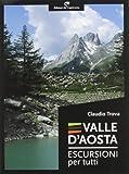 Valle d'Aosta. Escursioni per tutti