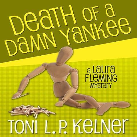 Death of a Damn Yankee: Laura Fleming, Book 6