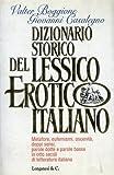 Image de Dizionario storico del lessico erotico italiano. M