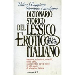 Dizionario storico del lessico erotico italiano. M