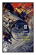 The Expanse, Tome 2 - La Guerre de Caliban de James S A Corey