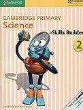 Cover of: Cambridge Primary Science Skills Builder 2   Jon Board, Alan Cross