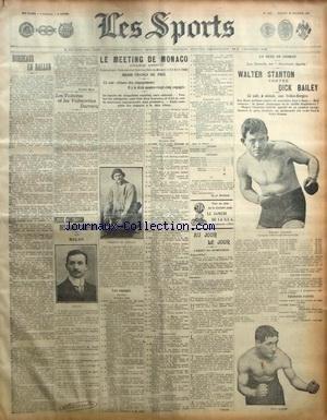 SPORTS (LES) [No 1186] du 29/02/1908 - BORDEAUX EN BALLON - LES VOITURES ET VOITURETTES DARRACQ - LE MEETING DE MONACO - BOXE - WALTER STANTON ET DICK BAILEY - CONFESION DE MOLON par Collectif
