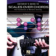Guitarist'S Guide To Scales Over Chords Melodic Soloing Tab Bk/Cd