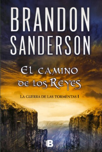El Camino De Los Reyes: Saga La Guerra De Las Tormentas I