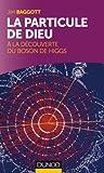 Image de La particule de Dieu : A la découverte du Boson de Higgs (Quai des Sc