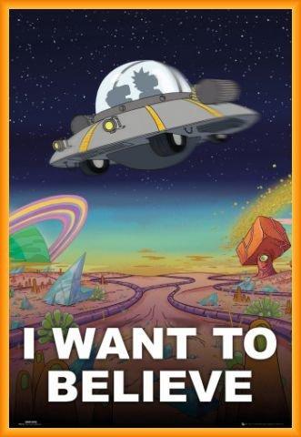 Rick Y Morty Póster con Marco (Plástico) - I Want To Believe, Quiero