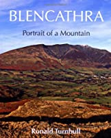 Blencathra: Portrait of a Mountain by Ronald Turnbull