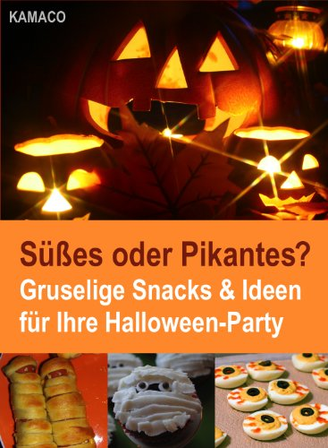s? Gruselige Snacks & Ideen für Ihre Halloween-Party ()