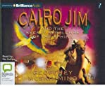 [( Cairo Jim and the Secret Sepulchre of the Sphinx )] [by: Geoffrey McSkimming] [Oct-2012] bei Amazon kaufen