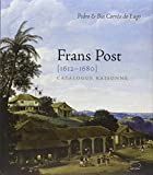 Frans Post - Catalogue Raisonné