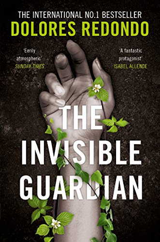 The Invisible Guardian (The Baztan Trilogy, Book 1) (English Edition) por Dolores Redondo