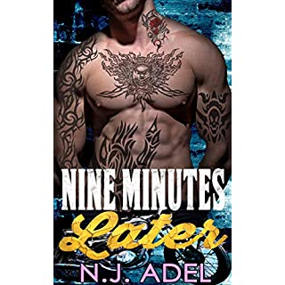 Nine Minutes Later: New Adult Dark Motorcycle Club Romance Novella