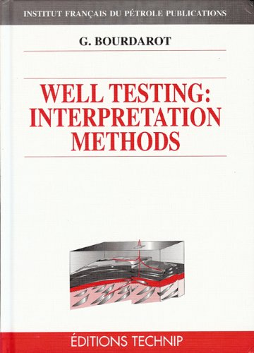 Well testing: Interpretation methods par Gilles Bourdarot