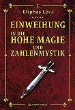 Einweihung in die Hohe Magie und Zahlenmystik (Amazon.de)