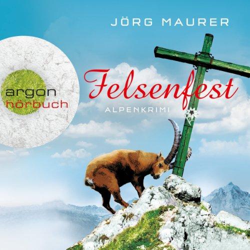 Buchseite und Rezensionen zu 'Felsenfest (Hubertus Jennerwein 6)' von Jörg Maurer