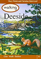 Walking Deeside, Donside and Angus