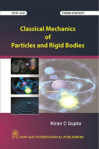 Classical Mechanics of Particles and Rigid Bodies