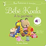 Bébé Koala à  la garderie : Mes histoires à écouter