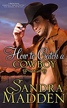 How to Catch a Cowboy by [Madden, Sandra]