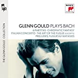Glenn Gould Plays Bach: 6 Partitas Bwv 825-830; Chromatic Fantasy Bwv 903
