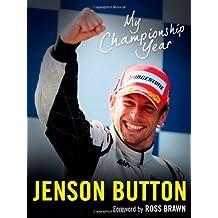 By Jenson Button - My Championship Year