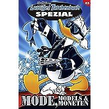 Lustiges Taschenbuch Spezial Band 63: Mode, Models & Moneten (German Edition)