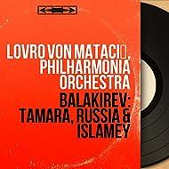 Balakirev: Tamara, Russia & Islamey (Mono Version)