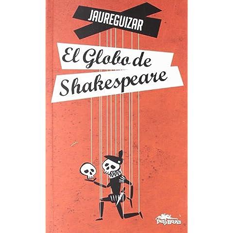 Globo De Shakespeare, El (Narrativa (pulp))